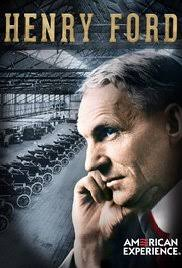 american experience henry ford tv episode imdb henry ford poster