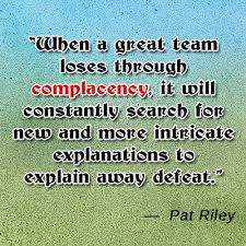 Complacency Quotes 41 Stunning 24 Quotes And Sayings About The Pitfalls Of Complacency