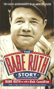 the babe ruth story by babe ruth 213319