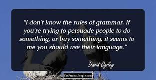 David Ogilvy Quotes David Ogilvy Quotes Fascinating 100 Inspiring David Ogilvy Quotes 100