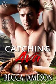 Catching Ava (Spring Training, #3) by Becca Jameson