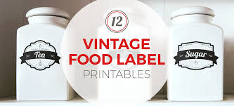 Vintage Food Labels 12 Vintage Food Label Printables Kitchen Cabinet Kings