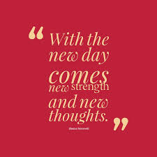 New Day Quotes Magnificent 48 Best Day Quotes And Sayings