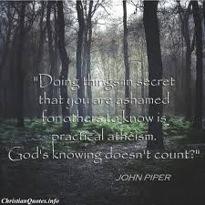 John Piper Quotes Adorable John Piper Quote Practical Atheism ChristianQuotes