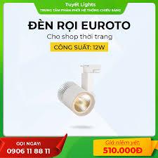 Đèn Rọi Euroto 12W/ Thân Trắng/ Chip LED COB Epistal Bridlux USA