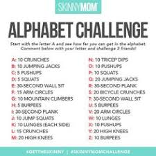 friends to challenge them for our alphabet challenge skinnymom workout gettheskinny skinnymomshred