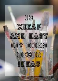 13 cheap and easy diy dorm decor ideas smarty cents