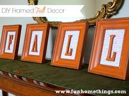 Diy Fall Decorations Diy Framed Fall Decor Fun Home Things
