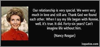 Ronald Reagan Love Quotes Gorgeous Ronald Reagan Love Quotes Magnificent Our Relationship Is Very