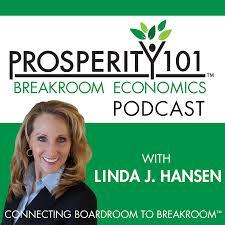 Prosperity 101 Podcast hosted by Linda J Hansen
