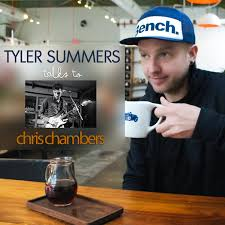 Podcast w/ Tyler Summers   Chris Chambers