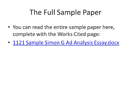 the paper writing process analyzing an advertisement ppt  22 the full sample paper you can the entire sample paper here complete the works cited page 1121 sample simon g ad analysis essay docx