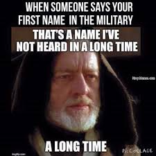 hearing your first name in the military