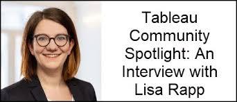 Tableau Community Spotlight: An Interview with Lisa Rapp | Michael ...