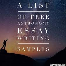 astronomy essay topics titles examples in english 100% papers on astronomy essay sample topics paragraph introduction help research more class 1 12 high school college
