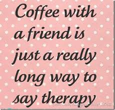 Quotes About Coffee And Friendship Inspiration Coffee Quotes About Friends Quotes