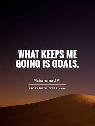 Goal Quotes Inspiration Goals Quotes And Sayings