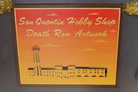 you can row inmate s art at the san quentin gift