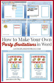 how to make your own party invitations just a girl and her blog how to make your own party invitations in word com