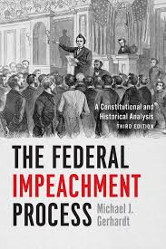 Legal processes are limited to violations of civil code or criminal. The Federal Impeachment Process A Constitutional And Historical Analysis Third Edition Gerhardt