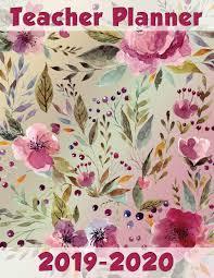 Teaching Floral Design Teacher Planner 2019 2020 Large Lesson Planner July 2019