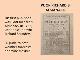 Image result for 1732, Benjamin Franklin publishes the first edition of Poor Richard's Almanack