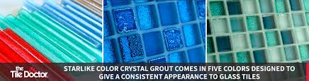 what kind of grout do you use for mosaics starlike color crystal grout options