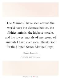 Eleanor Roosevelt Quotes Marines Enchanting The Marines I Have Seen Around The World Have The Cleanest