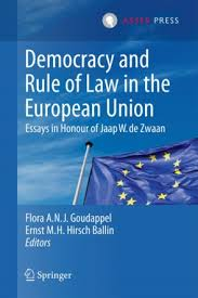 democracy and rule of law in the european union   essays in honour  democracy and rule of law in the european union   essays in honour of jaap w de zwaan
