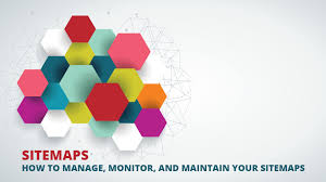 sitemaps how to manage monitor and