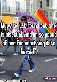 Help my wife is bisexual
