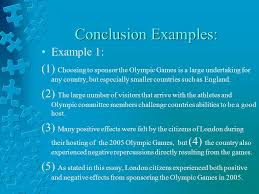 writing an effective essay how to outline and structure an  conclusion examples example 1 1 choosing to sponsor the olympic games is