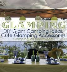 cute glamping accessories and diy glam camping ideas and tips