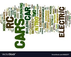 Word Cars Electric Rc Cars Text Background Word Cloud Vector Image