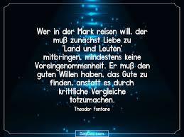 Theodor Fontane Zitat Wer In Der Mark Reisen Will Der