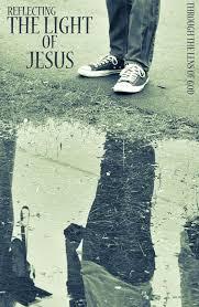 Reflecting The Light Of Christ Reflecting The Light Of Jesus Faith Walk Christian Men