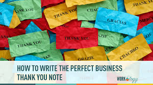 How To Write The Perfect Business Thank You Note [Template] | Workology