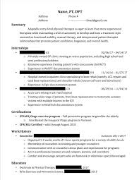 Resume For Physical Therapist Entry Level Physical Therapy Resume First Resume Since