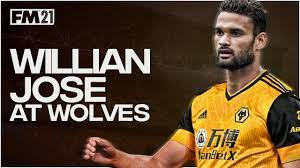 Willian Jose at Wolves - Football Manager 2021 Experiment - YouTube