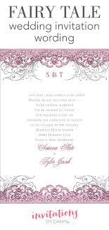 Sample Wedding Invitation Wording Fairy Tale Wedding Invitation Wording Invitations By Dawn