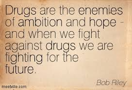 Quotes About Drugs Quotes About Drugs The Best Quotes Ever 15