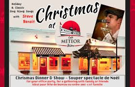 christmas dinner poster christmas dinner and show with steve benoit cafe meteor bistro