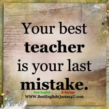 Your Best Teacher Best English Quotes Sayings