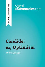 candide or optimism by voltaire book analysis candide or optimism by voltaire book analysis