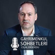 Celal Erdogdu ile Gayrimenkul Sohbetleri