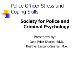 Police Officer Skills Ppt Police Officer Stress And Coping Skills Powerpoint