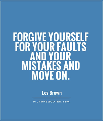 Forgive Yourself Quotes Mesmerizing Quotes About Forgiveness Of Mistakes 48 Quotes