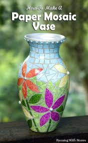 How To Draw A Vase With Designs Make A Pretty Paper Mosaic Vase Running With Sisters