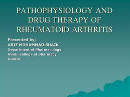 Pathophysiology And Drug Therapy Of Rheumatoid Arthritis