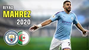 Riyad Mahrez 2020 رياض محرز • Crazy Skill Show, Assists & Goals • 1080p HD  - YouTube
